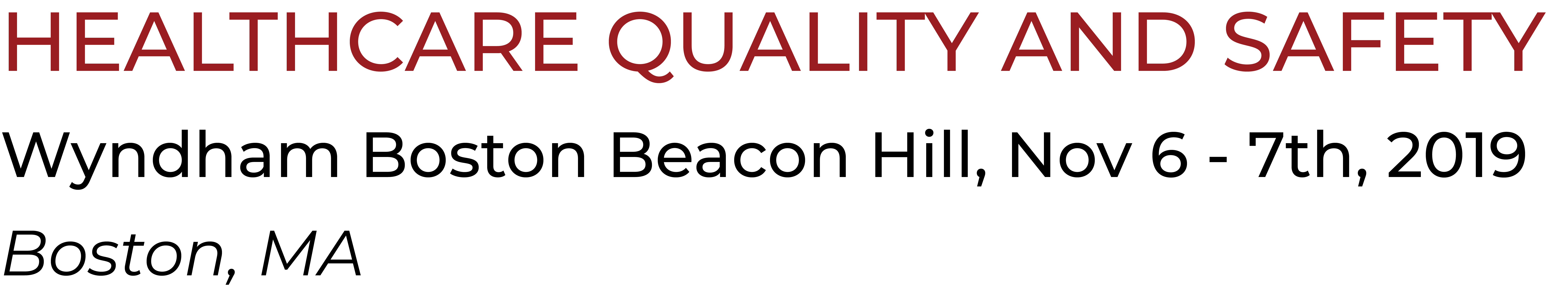 Healthcare Quality and Safety Conference